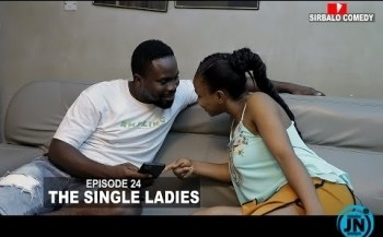 Sirbalo Comedy - The Single Ladies